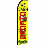 We Cash Checks Extra Wide Swooper Flag