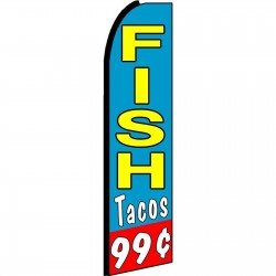 Fish Tacos .99 Cents Extra Wide Swooper Flag