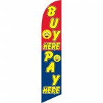 Buy Here Pay Here Windless Swooper Flag