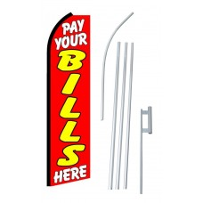 Pay Your Bills Here Swooper Flag Bundle