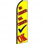 No Credito Mal Credito OK Extra Wide Swooper Flag