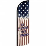 We Support Our Troops Extra Wide Windless Swooper Flag