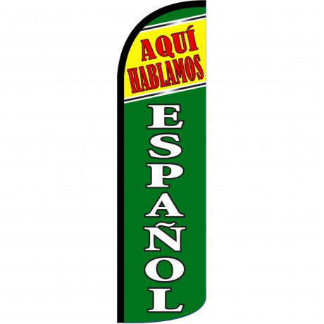 Aqui Hablamos Espanol Extra Wide Windless Swooper Flag